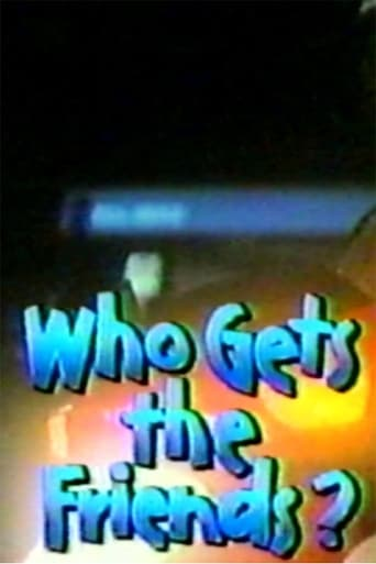 Poster of Who get's the friends