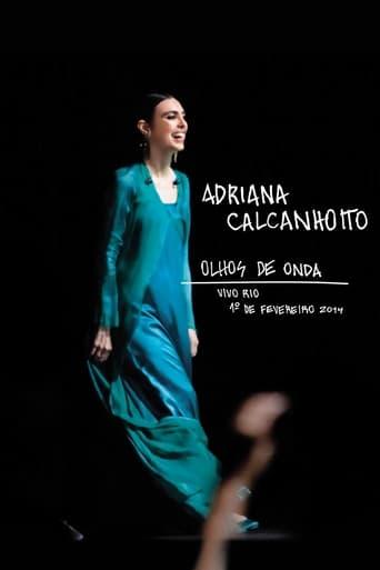 Watch Adriana Calcanhotto: Olhos de Onda full movie online 1337x