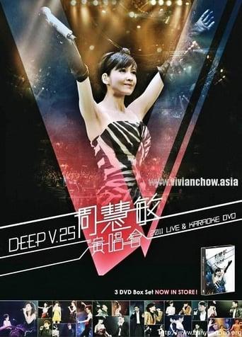 Poster of Vivian Chow Deep V 25th Anniversary Concert 2011