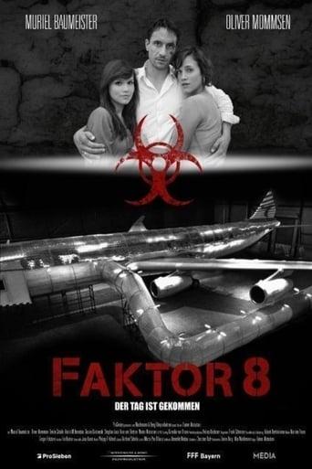 voir film Facteur 8 : alerte en plein ciel  (Faktor 8 - Der Tag ist gekommen) streaming vf