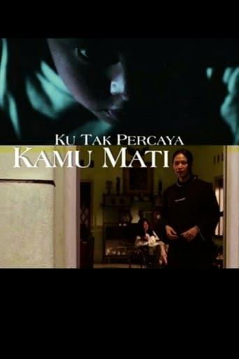 Poster of Ku Tak Percaya Kamu Mati