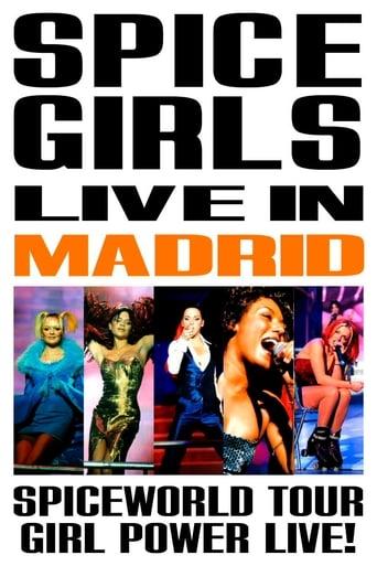 Spice Girls: Spiceworld Tour Live in Madrid