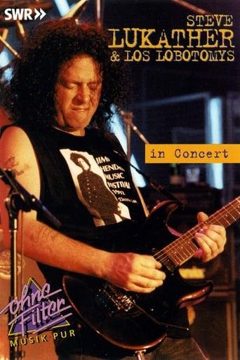 Steve Lukather & Los Lobotomys: In Concert Ohne Filter