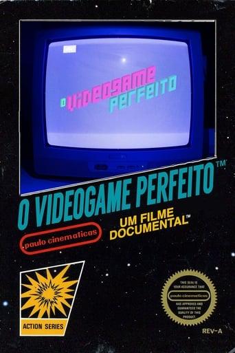 O Videogame Perfeito
