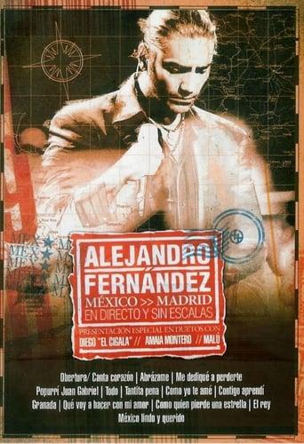 Alejandro Fernandez: En Directo Y Sin Escalas