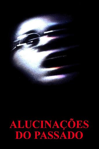 Alucinações do Passado - Poster