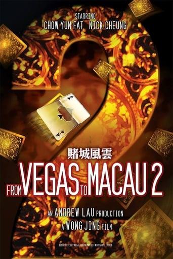 Watch From Vegas to Macau II Free Online Solarmovies