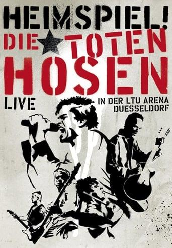 Poster of Die Toten Hosen - Heimspiel