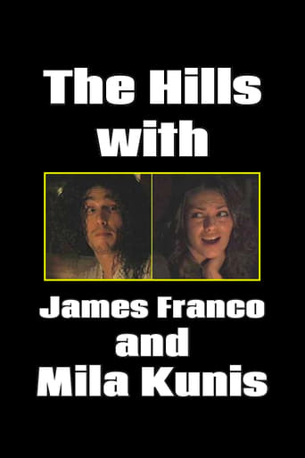 The Hills with James Franco and Mila Kunis