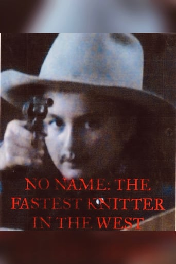Poster of No Name: The Fastest Knitter in the West