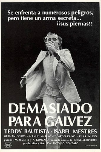 Poster of Too Much for Galvez