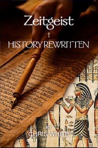 Zeitgeist, History Rewritten