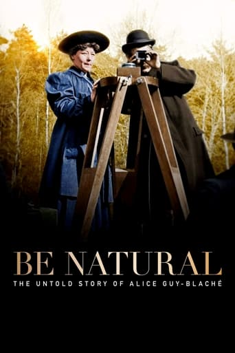 Poster of Be Natural: The Untold Story of Alice Guy-Blaché