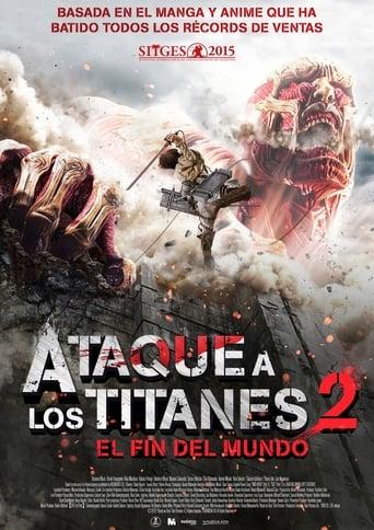 Ataque a los Titanes: El fin del mundo  ATTACK ON TITAN