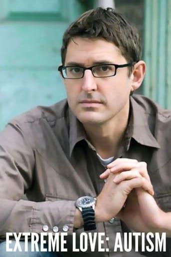 Louis Theroux: Extreme Love - Autism