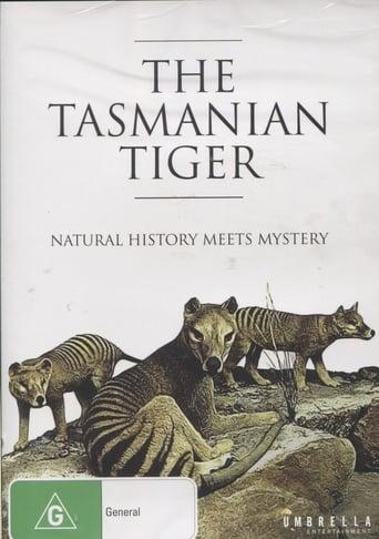 The Tasmanian Tiger: Natural History Meets Mystery