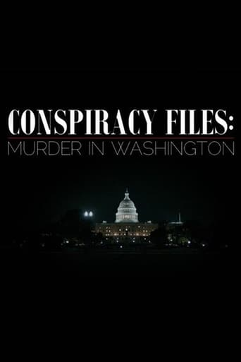 Poster of Conspiracy Files: Murder in Washington