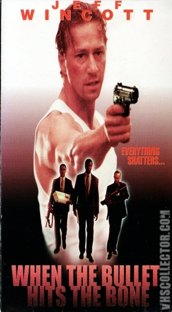 Poster of When the Bullet Hits the Bone