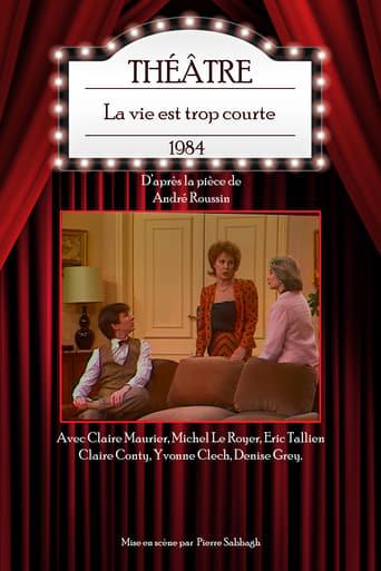 Poster of La vie est trop courte (théâtre)