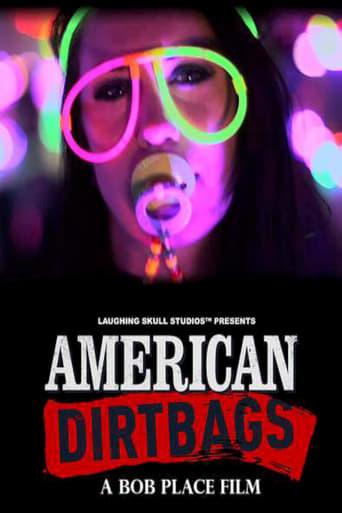 Poster of American Dirtbags
