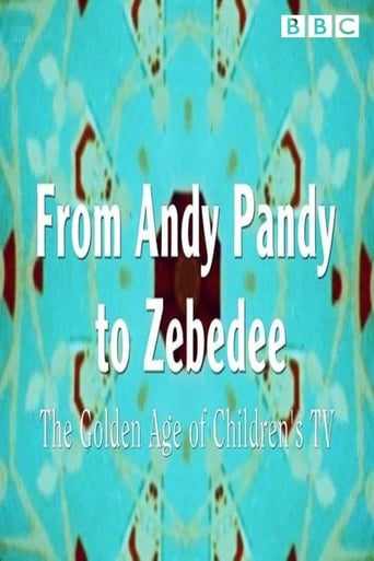 Poster of From Andy Pandy To Zebedee: The Golden Age of Children's Television