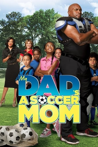 My Dad's a Soccer Mom poster