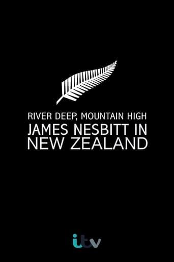 River Deep, Mountain High: James Nesbitt in New Zealand