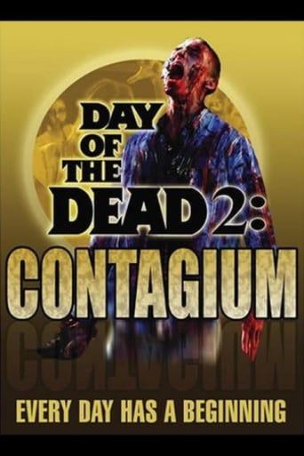 'Day of the Dead 2: Contagium (2005)