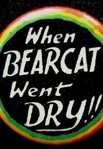 When Bearcat Went Dry