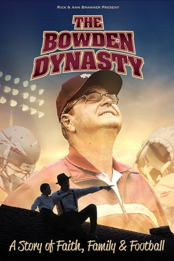 Poster of The Bowden Dynasty: Faith, Family, & Football