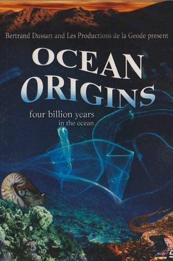 Origine océan - 4 milliards d'années sous les mers
