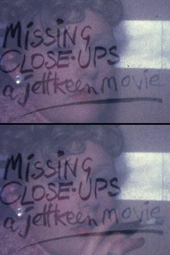 Missing Close-ups