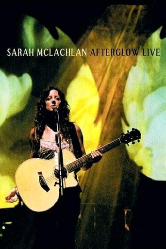 Poster of Sarah McLachlan: Afterglow Live