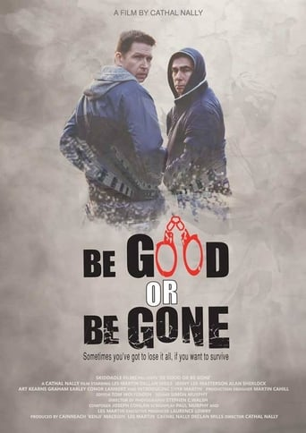 Poster Be Good or Be Gone