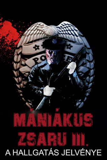 Mániákus zsaru 3: A hallgatás jelvénye