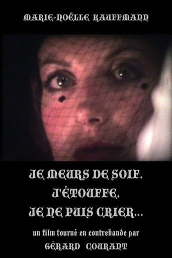 Poster of Je meurs de soif, j'étouffe, je ne puis crier...