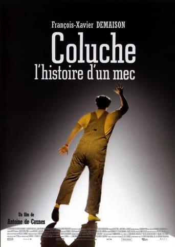 voir film Coluche, l'histoire d'un mec streaming vf