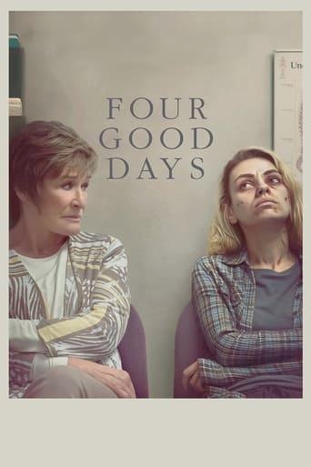 Four Good Days Poster