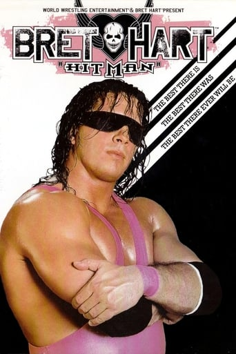 Poster of WWE: Bret 'Hitman' Hart - The Best There Is, The Best There Was, The Best There Ever Will Be
