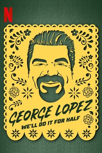 'George Lopez: We'll Do It for Half (2020)