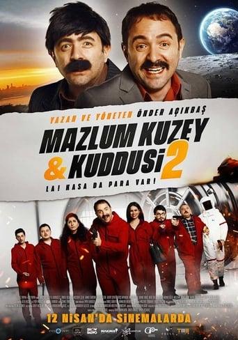 Watch Mazlum Kuzey & Kuddusi 2: La! Kasada Para Var! Online Free Putlocker