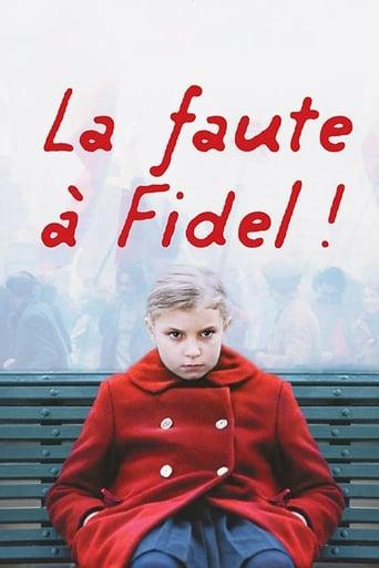 Watch Blame It on Fidel! Free Movie Online