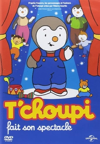Poster of T'choupi fait son spectacle