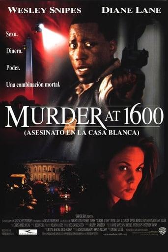 Poster of Murder at 1600: asesinato en la Casa Blanca
