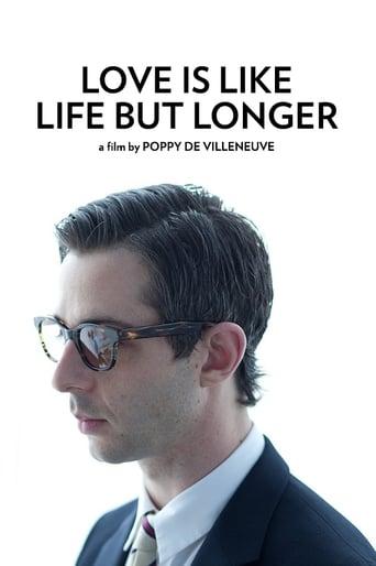 Poster of Love is Like Life But Longer