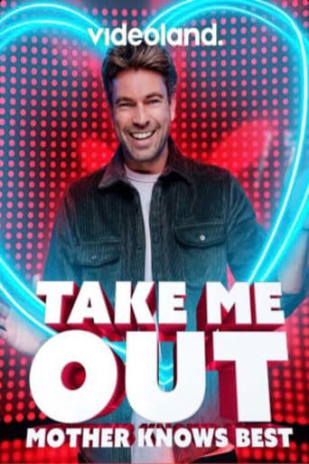 Take me out: Mother knows best