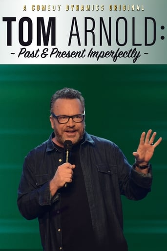 Poster of Tom Arnold: Past & Present Imperfectly