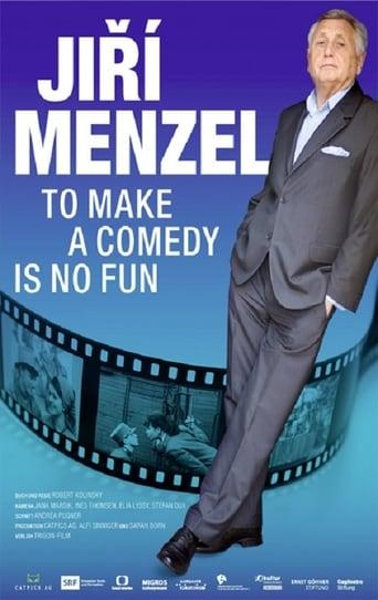 Jiri Menzel - To Make A Comedy Is No Fun