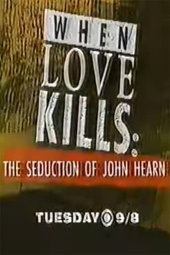Poster of When Love Kills: The Seduction of John Hearn