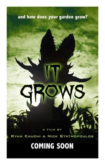 It Grows!